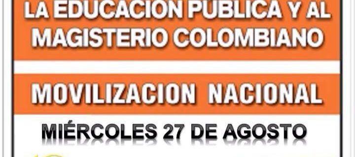 CONTRA  LA ENGAÑOSA POLÍTICA DE SANTOS MOVILICÉMONOS EL 27 DE AGOSTO