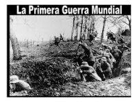 LA PRIMERA GUERRA MUNDIAL (1914-1919): CIEN AÑOS