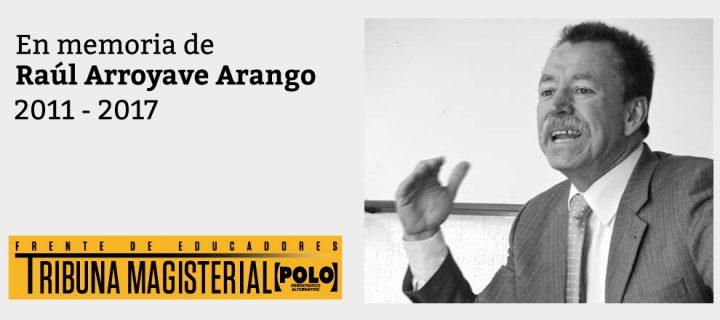 En memoria de Raúl Arroyave Arango